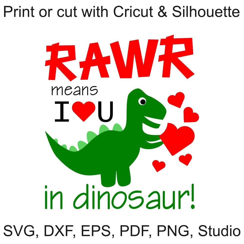 Download Valentine SVG Rawr Means I Love You in Dinosaur SVG file ...