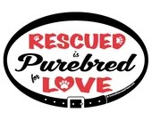 DECAL - Rescued is Purebr...