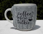Coffee Before Talkie Coff...