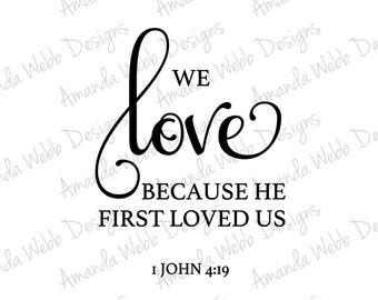 Download We love because he | Etsy