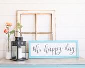 Oh, Happy Day Farmhouse S...