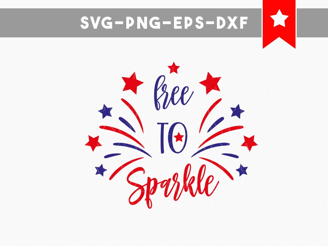 Download patriotic svg free to sparkle 4th of july svg fourth of july