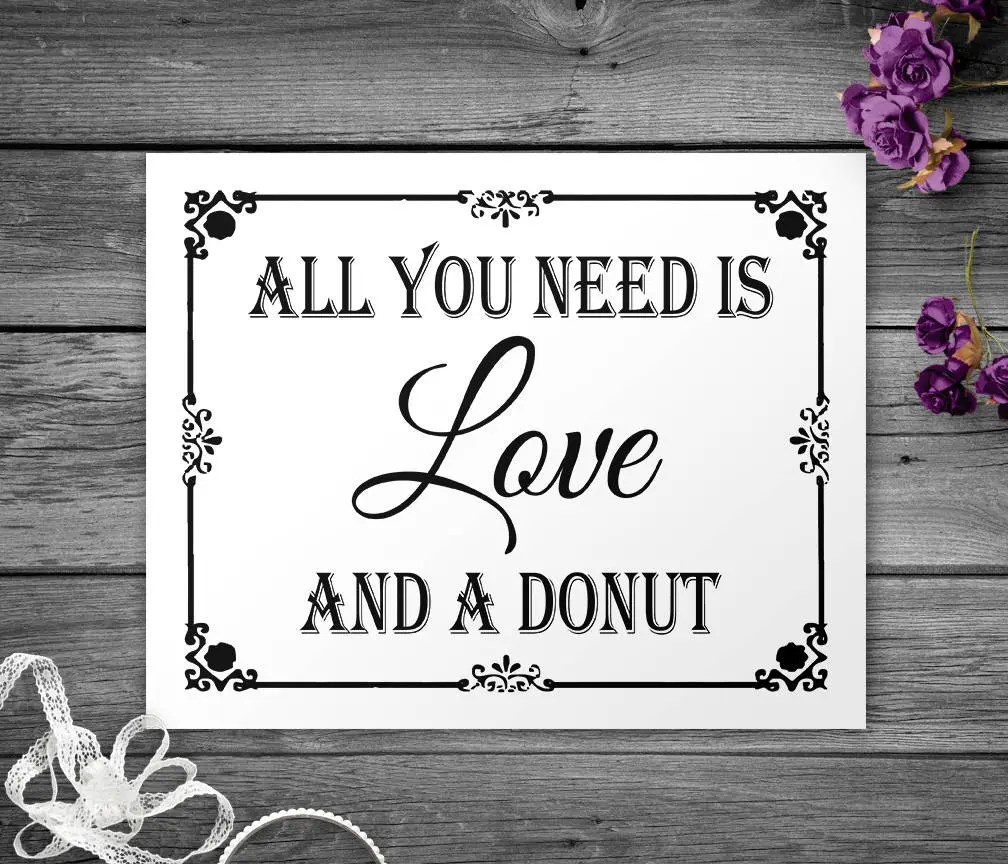 Download All you need is Love and a Donut Printable Black and White