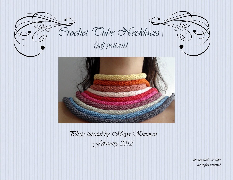 PDF Crochet Pattern - Crochet Tube Necklaces  - a photo tutorial
