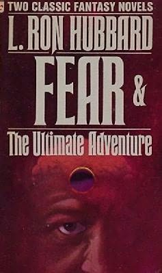 book cover of   Fear / The Ultimate Adventure   by  L Ron Hubbard