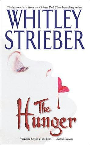 book cover of   The Hunger    (Hunger, book 1)  by  Whitley Strieber