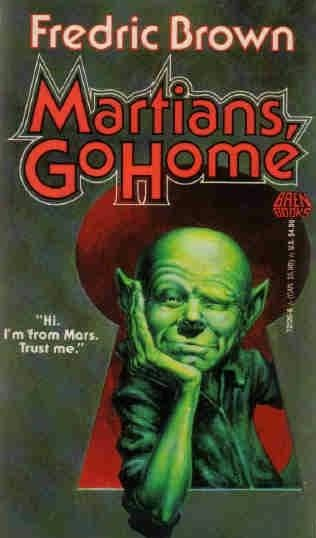 book cover of   Martians, Go Home   by  Fredric Brown