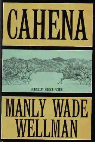 book cover of Cahena A Dream of the Past by Manly Wade Wellman