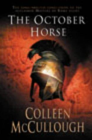 October Horse by: Colleen McCullough
