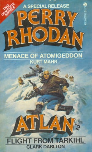 book cover of Menace of Atomigeddon (Perry Rhodan Atlan, book 2) by Kurt Mahr
