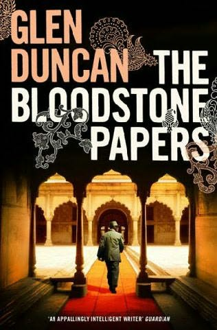 book cover of   The Bloodstone Papers   by  Glen Duncan
