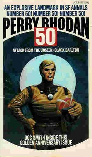 book cover of Attack from the Unseen (Perry Rhodan, book 50) by Clark Darlton