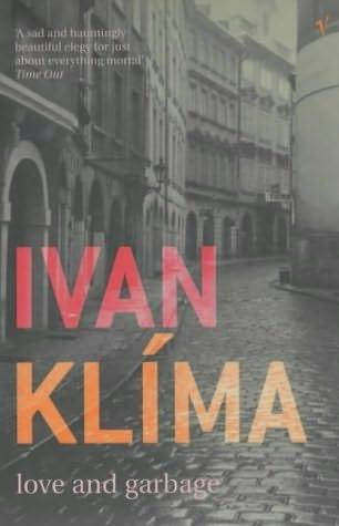 Ivan klima - Love and garbage
