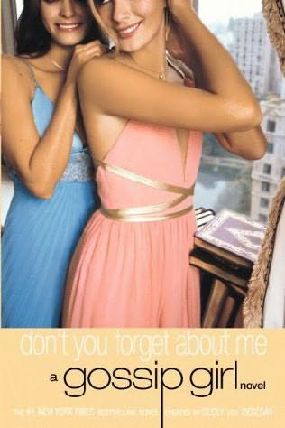 book cover of  Don't You Forget About Me   (Gossip Girl, book 11) by Cecily von Ziegesar