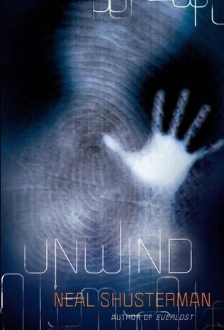 book cover of  Unwind   (Unwind, book 1) by Neal Shüsterman
