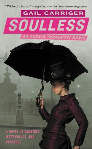 book cover of   Soulless    (Alexia Tarabotti, book 1)  by  Gail Carriger