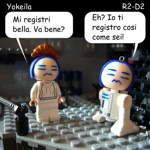 """Yokeila: """"Mi registri bella. Va bene?""""      R2-D2: """"Eh? Io ti registro cosi come sei!"""""""