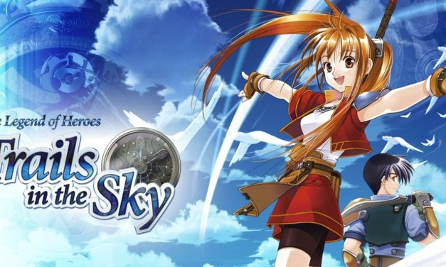 The Legend of Heroes : Trails in the Sky – First et Second Chapter