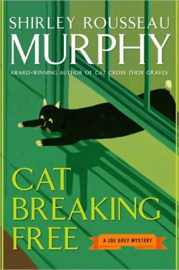 Cat Breaking Free Joe Grey Series 11 By Shirley