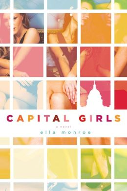 Capital Girls (Capital Girls Series #1)