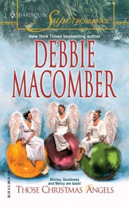 Those Christmas Angels By Debbie Macomber 9780373711642