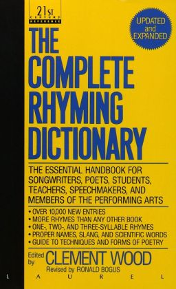 The Complete Rhyming Dictionary: Including the Poet's Craftbook