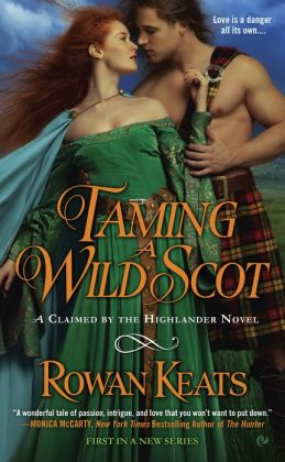 Taming a Wild Scot (Claimed by the Highlander Series #1)