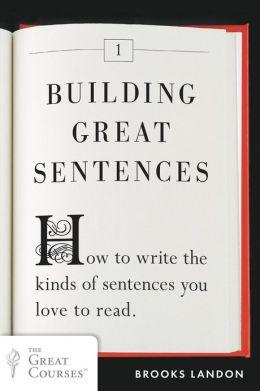 Building Great Sentences book cover