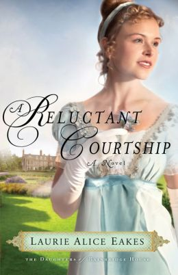 Reluctant Courtship, A: A Novel
