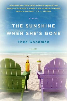 The Sunshine When She's Gone: A Novel