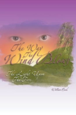 The Way The Wind Blows By William Cook