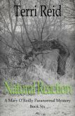 Natural Reaction: A Mary O'Reilly Paranormal Mystery - Book Six