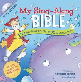My Sing-Along Bible: 50 Easy-Read Stories + 50 Fun Bible Songs
