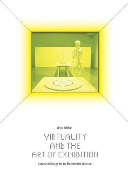 cover of virtuality and the art of exhibition