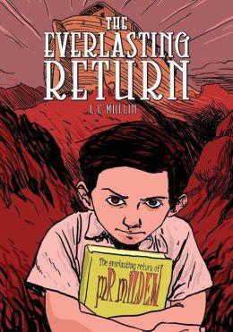 The Everlasting Return, Graphic Novel
