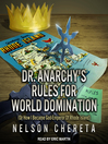 Dr. Anarchy's Rules For World Domination