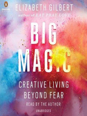 Risultati immagini per Big Magic, Elizabeth Gilbert, Rizzoli Editore
