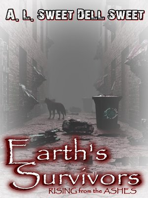 cover image of Earth's Survivors Rising From the Ashes