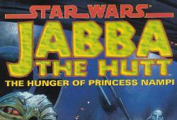 Jabba the Hutt - The Hunger of Princess Nampi
