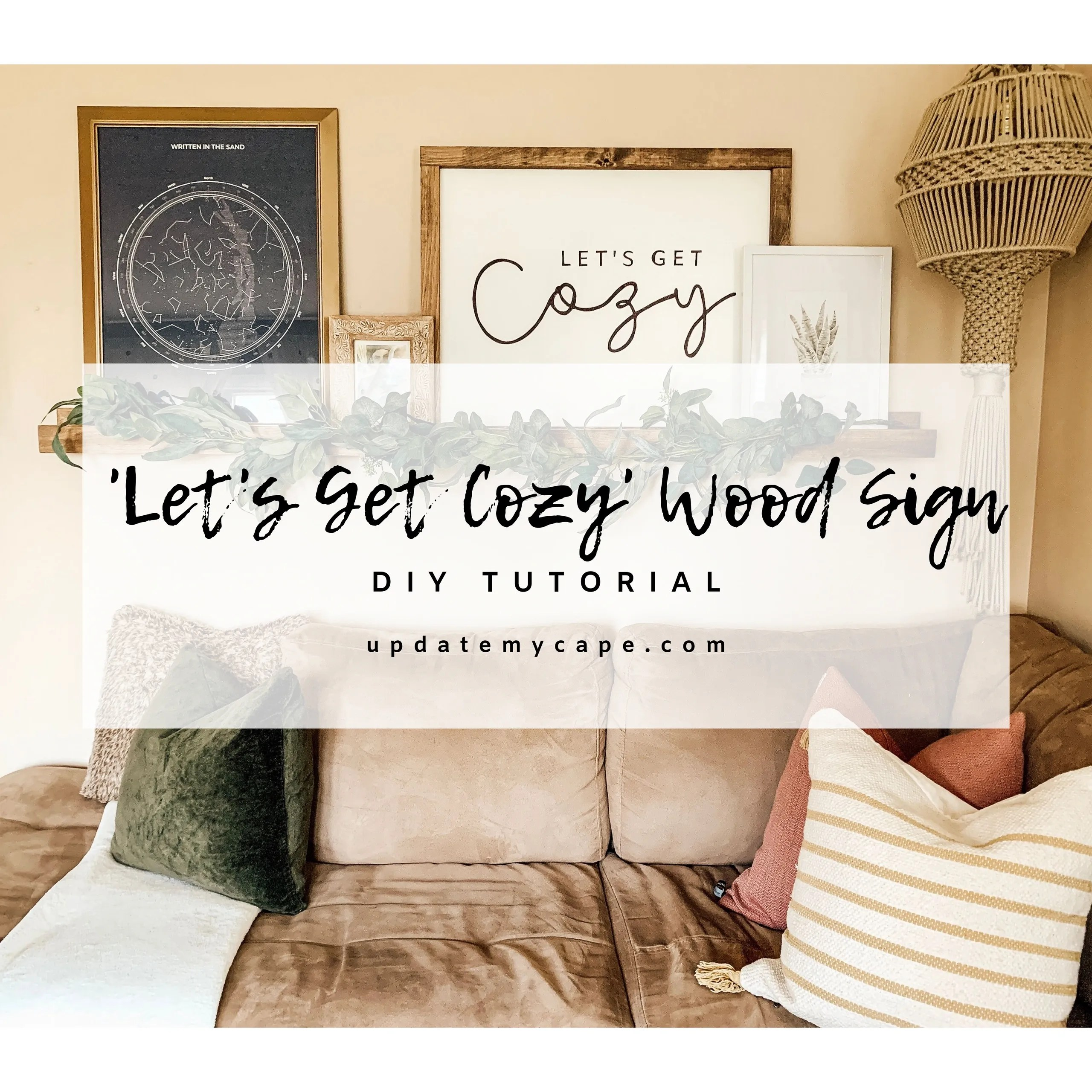 diy let s get cozy wood sign