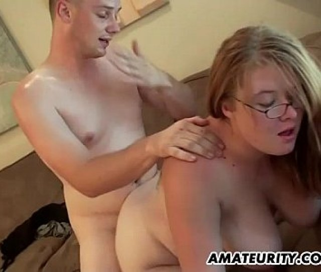 Chubby Amateur Girlfriend Sucks And Fucks At Home Hardcore Boobs Teen
