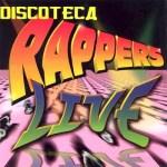 Discoteca Rappers Live (1997)