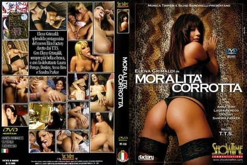 Moralita' Corrotta (2007)
