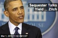 Sequester Talks Yield ... Zilch