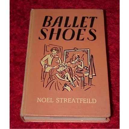 Vintage Children's Book---Ballet Shoes---Hardcover by Noel Streatfield-Series