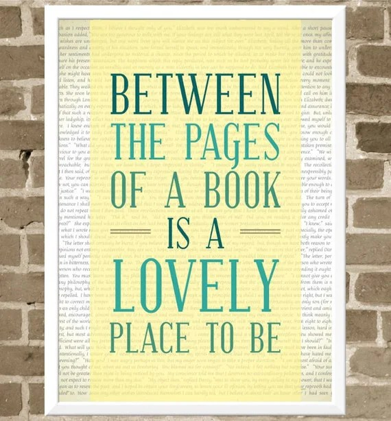 5x7 Reading Print - Between the Pages of a Book is a Lovely Place to Be - Book Quote Print - Bibliophile Typography - FlourishCafe