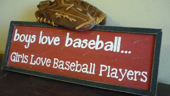 Sports Sign / Boys Love Baseball Girls Love Baseball Players - Hand Painted Handcrafted Signs