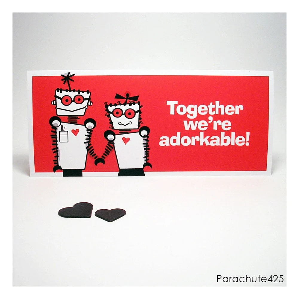 Adorkable Greeting Card, Valentine, funny, robot love, geek love, dork love, anniversary, birthday