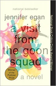 A Visit from the Goon Squad by Jennifer Egan: Book Cover