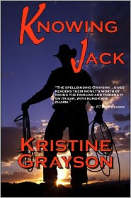 Knowing Jack: A Western Romance by Kristine Grayson: NOOK Book Cover